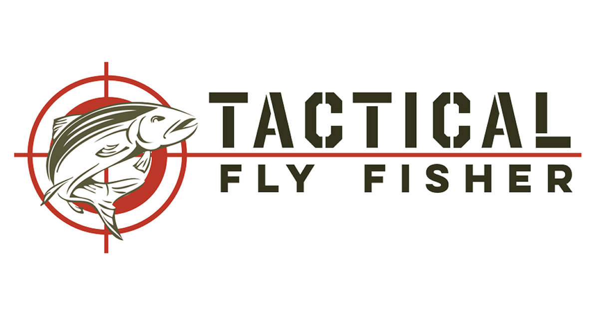 The Tactical Fly Fisher
